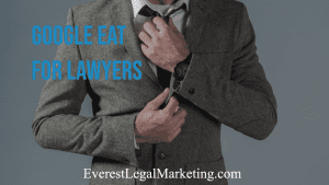 Google EAT for law firms