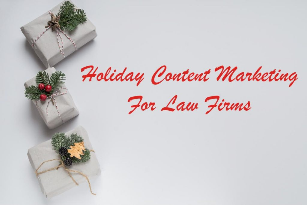 Holiday content marketing for law firms